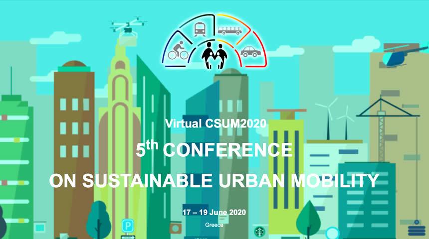 Πανεπιστήμιο Θεσσαλίας: 5ο Συνέδριο Βιώσιμης Αστικής Κινητικότητας (Virtual CSUM2020)
