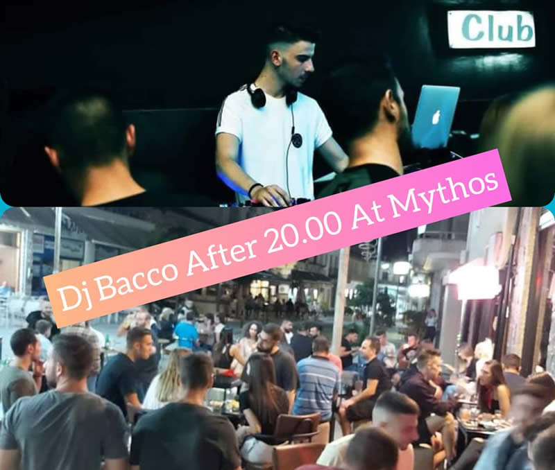 Dj Bacco After 20.00 At Mythos